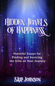 The Hidden Jewels of Happiness