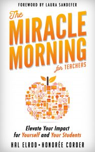 The Miracle Morning For Teachers