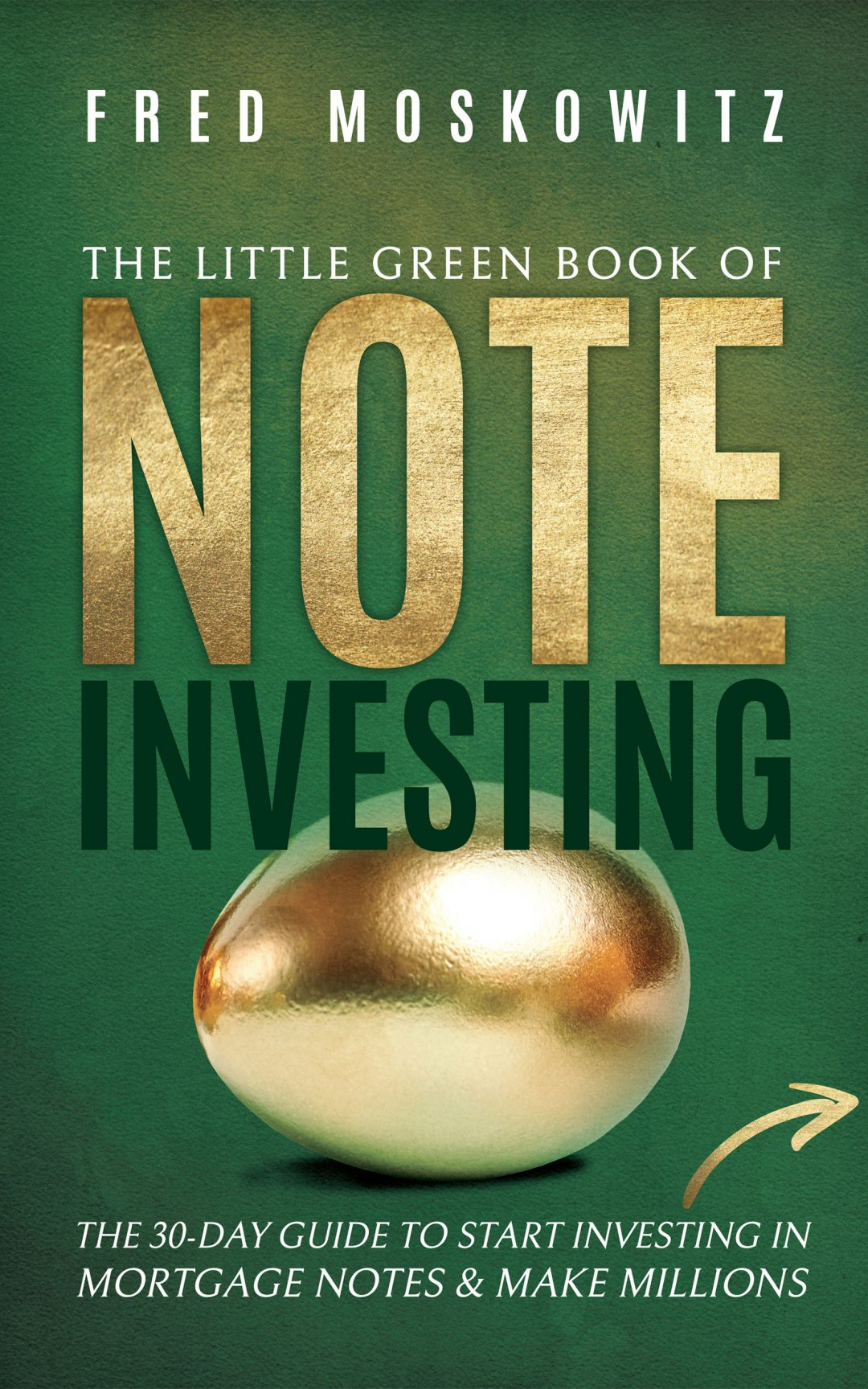 The Little Green Book of Note Investing