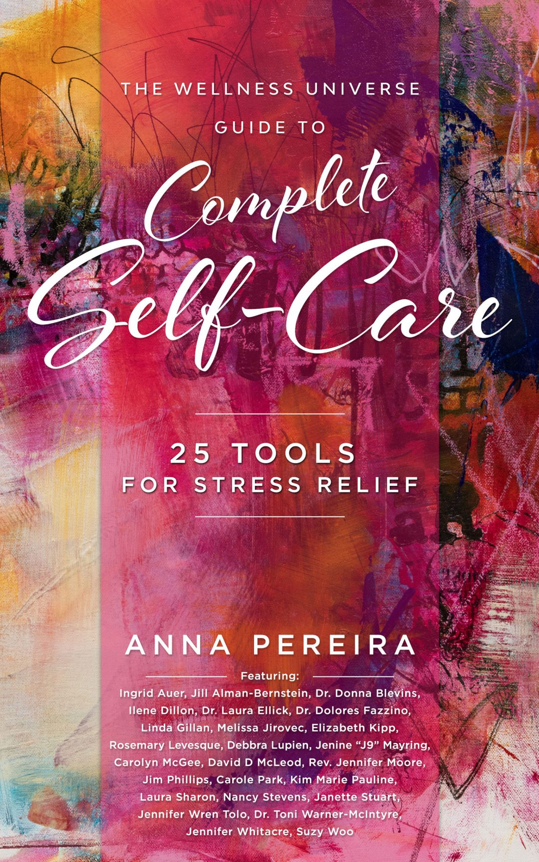 The Wellness Universe Complete Self-Care - 25 Tools for Stress Relief