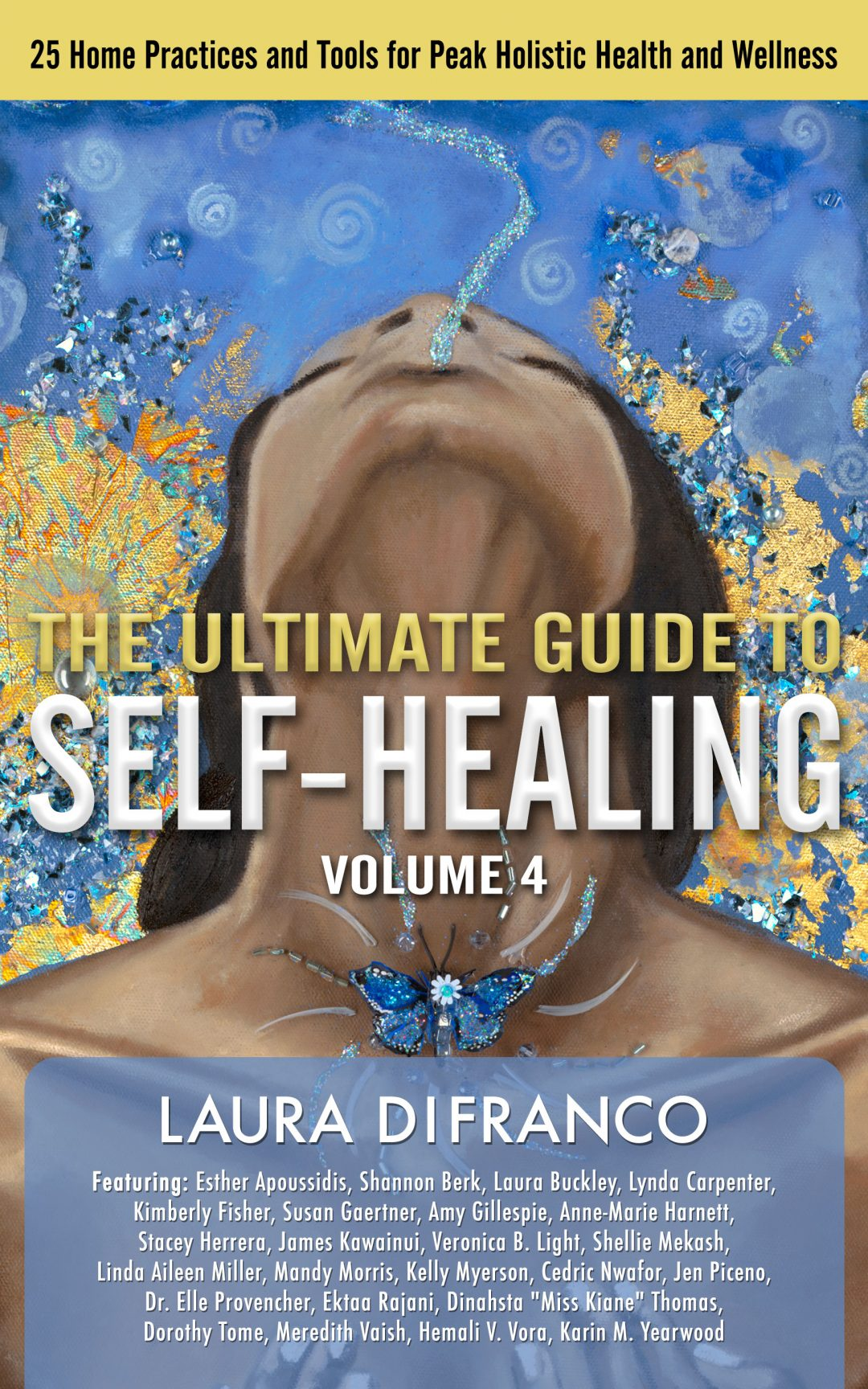 The Ultimate Guide to Self-Healing Volume 4